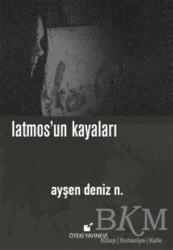 Öteki Yayınevi - Latmos'un Kayaları