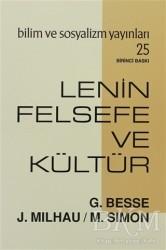 Bilim ve Sosyalizm Yayınları - Lenin Felsefe ve Kültür