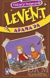 Timaş Çocuk - Levent Adana'da - Türkiye'yi Geziyorum 5