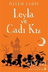 Cinius Yayınları - Leyla ve Cadı Kız