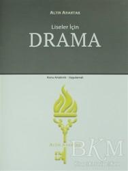 Altın Anahtar Yayınları - Liseler İçin Drama