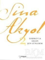 Mayıs Yayınları - Lokman'la Geçen Şen Günlerim