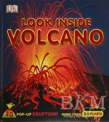 Dorling Kindersley Publishers LTD - Çocuk Kitaplar - Look Inside Volcano