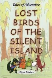 Beşir Kitabevi - Yabancı Dil Kitaplar - Lost Birds Of The Silent Island