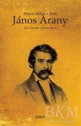 Kitabevi Yayınları - Macar Bilge Ozan Janos Arany