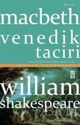 Timaş Yayınları - Macbeth Venedik Taciri