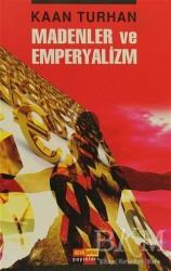 Asya Şafak Yayınları - Madenler ve Emperyalizm