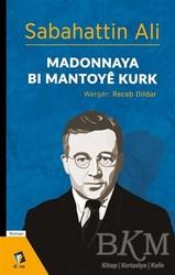 Dara Yayınları - Madonnaya Bı Mantoye Kurk