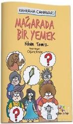 Eğiten Kitap Çocuk Kitapları - Mağarada Bir Yemek - Kahkaha Canavarı