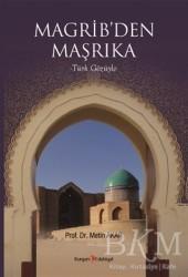 Kurgan Edebiyat - Magrib'den Maşrıka