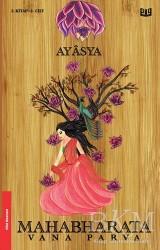 Vaveyla Yayıncılık - Mahabharata Vana Parva 3. Kitap 1. Cilt