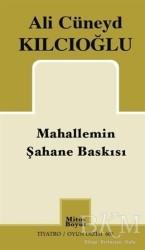 Mitos Boyut Yayınları - Mahallemin Şahane Baskısı