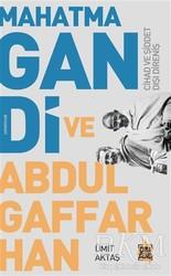 Çıra Yayınları - Mahatma Gandi ve Abdulgaffar Han