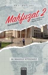 Mana Yayınları - Mahfuzat 2