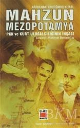 Elips Kitap - Mahzun Mezopotamya PKK ve Kürt Ulusalcılığın İnşası