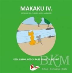 Puslu Yayıncılık - Makaku 4 - Kedi Nihau, Neden Fare Poko'ya Kızgın?