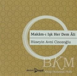 Hayal Yayınları - Makam-ı Işk Her Dem Ali