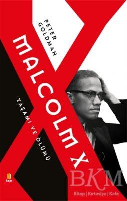 Malcolm X - Yaşamı ve Ölümü