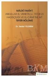 Hiperlink Yayınları - Maliki Fakih'i Abdullah B. Vehb'in v.197-812 Hadisçiliği ve El-Cami'ine Ait Tefsir Bölümü