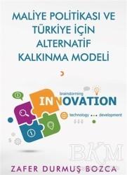 Cinius Yayınları - Maliye Politikası ve Türkiye İçin Alternatif Kalkınma Modeli