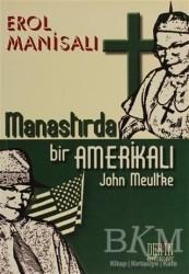 Derin Yayınları - Manastırda Bir Amerikalı John Meultke