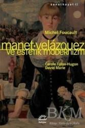 İletişim Yayınevi - Manet Velazquez ve Estetik Modernizm