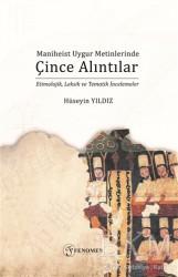 Fenomen Yayıncılık - Maniheist Uygur Metinlerinde Çince Alıntılar