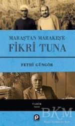 Pınar Yayınları - Maraş'tan Marakeş'e Fikri Tuna