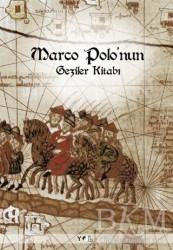 Yol Yayınları - Marco Polo'nun Geziler Kitabı