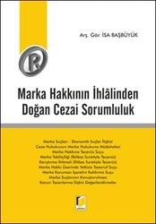 Adalet Yayınevi - Ders Kitapları - Marka Hakkının İhlalinden Doğan Cezai Sorumluluk