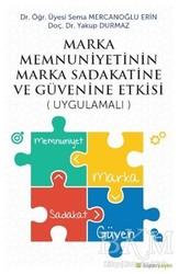 Hiperlink Yayınları - Marka Menuniyetinin Marka Sadakatine ve Güvenine Etkisi