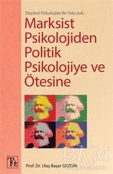 Töz Yayınları - Marksist Psikolojiden Politik Psikolojiye ve Ötesine