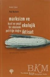 Yordam Kitap - Marksizm ve Ekolojik İktisat
