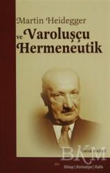 Elis Yayınları - Martin Heidegger ve Varoluşçu Hermeneutik