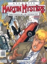 Lal Kitap - Martin Mystere İmkansılıklar Dedektifi Büyük Deprem! Sayı: 27