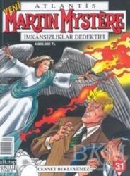 Lal Kitap - Martin Mystere İmkansızlar Dedektifi Cennet Bekleyemez Sayı: 31