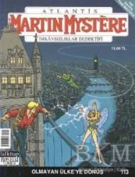 Lal Kitap - Martin Mystere İmkansızlar Dedektifi Sayı: 113 Olmayan Ülke'ye Dönüş