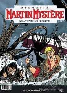 Martin Mystere İmkansızlıklar Dedektifi Sayı: 161 Leviathan Protokolu