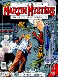 Martin Mystere İmkansızlıklar Dedektifi Titanic'i Batırın! Sayı: 12