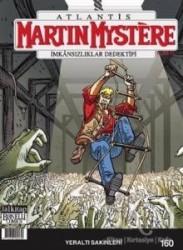 Lal Kitap - Martin Mystere sayı 160 İmkansızlıklar Dedektifi - Yeraltı Sakinleri