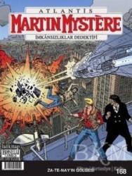 Lal Kitap - Martin Mystere Sayı: 168 - Za-Te-Nay'ın Gölgesi