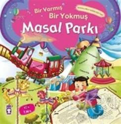 Timaş Çocuk - Masal Parkı - Bir Varmış Bir Yokmuş