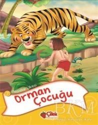 Çilek Kitaplar - Masallar Ülkesi 7 -Orman Çocuğu