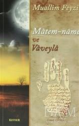 Kevser Yayınları - Matem-Name ve Vaveyla