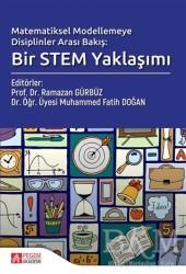 Pegem A Yayıncılık - Akademik Kitaplar - Matematiksel Modelemeye Disiplinler Arası Bakış; Bir Stem Yaklaşımı