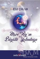 Doğu Kitabevi - Mavi Ay'ın Büyülü Yolculuğu