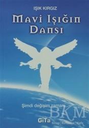 Gita Yayınları - Mavi Işığın Dansı