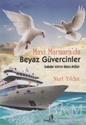 Bengisu Yayınları - Mavi Marmara'da Beyaz Güvercinler