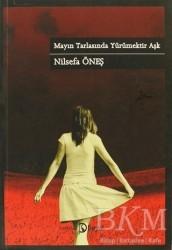 Hayal Yayınları - Mayın Tarlasında Yürümektir Aşk
