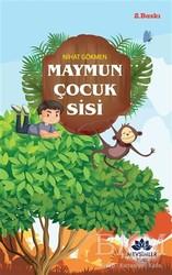 Mevsimler Kitap - Maymun Çocuk Sisi